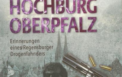 Buchempfehlung: Drogenhochburg Oberpfalz