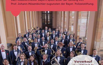What a Wonderful World –  Benefizkonzert des Polizeiorchesters Bayern in Neunburg vorm Wald