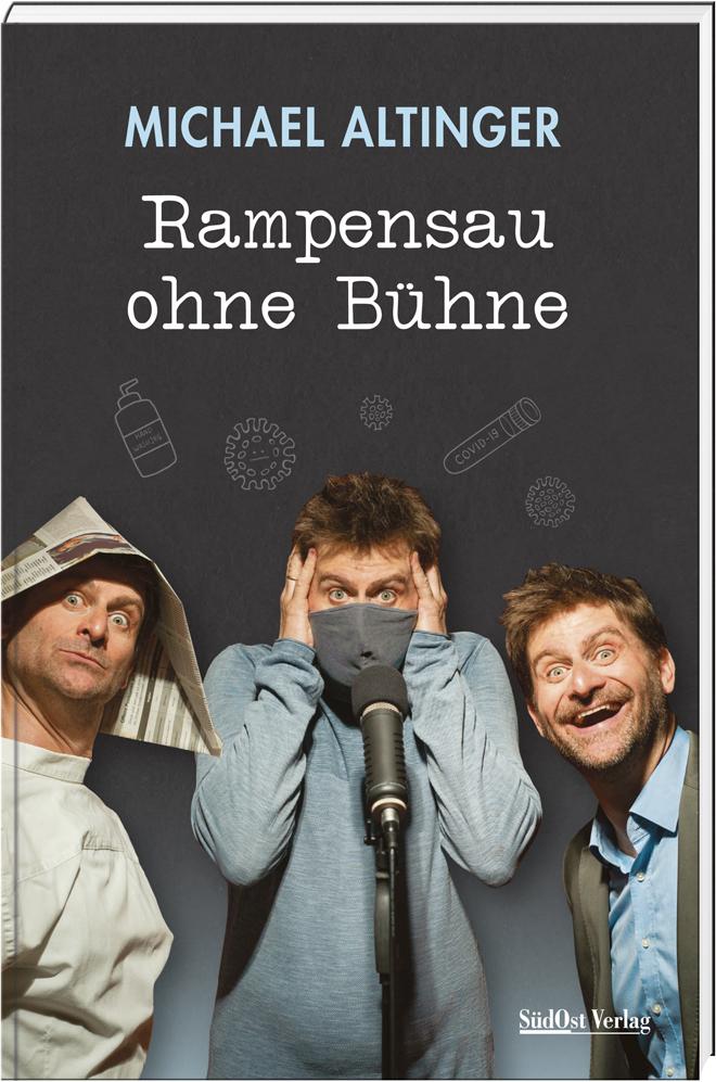 Michael Altinger: Rampensau ohne Bühne Bildquelle: SüdOst-Verlag