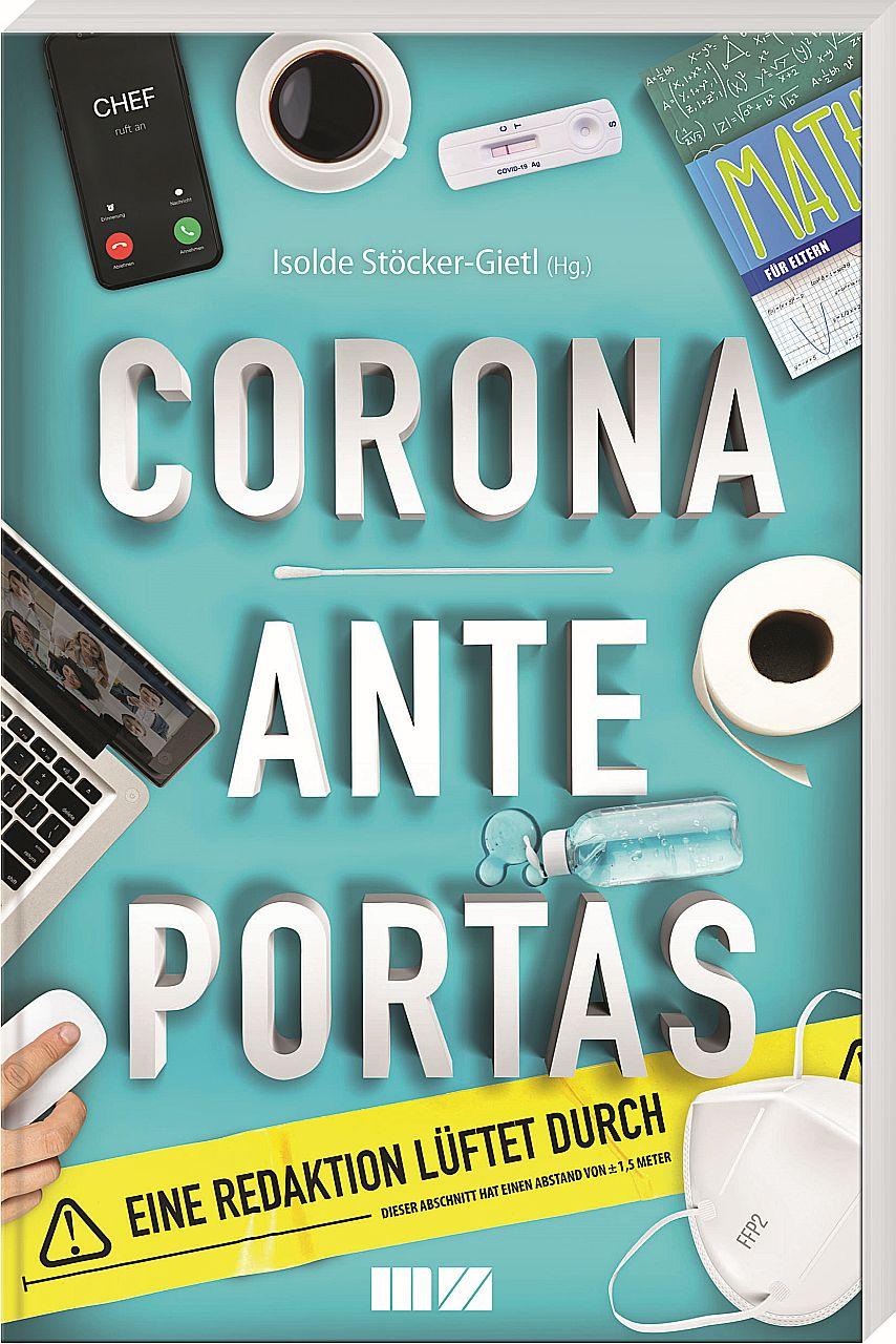 Corona ante Portas – Eine Redaktion lüftet durch